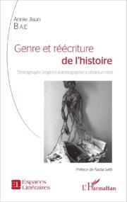 Genre et réécriture de l'histoire : Témoignages, langues, autobiographie à plusieurs voix