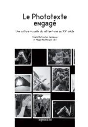 Le phototexte engagé – Une culture visuelle du militantisme au XXe siècle