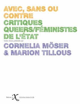 Avec, sans ou contre. Critiques queers/féministes de l'État